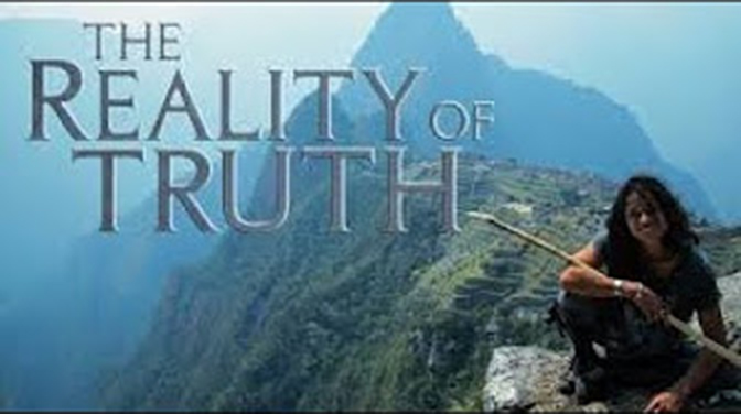 A documentary: The Reality of Truth