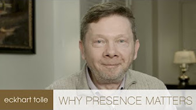 Eckhart Tolle – what is presence?