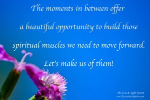 Let's make use of the moments in between!